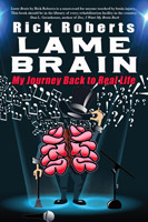 Rick Roberts - Lame Brain BOOK COVER