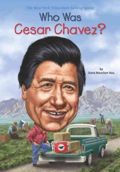Who was Cesar Chavez